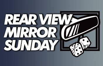 Look Back or Catch Up with Rear View Mirror Sunday